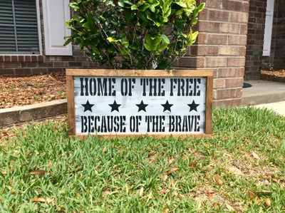 Home of the Free because of the Brave / Home of the Free because of the Brave sign / Home of the brave on wood / Patriotic Decor / Patriotic
