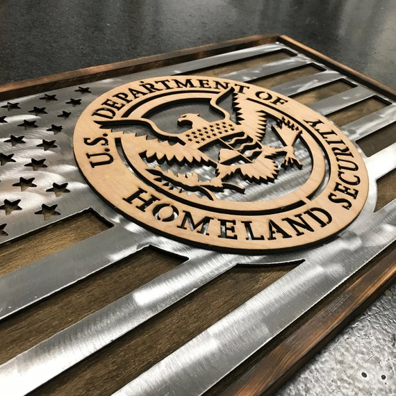 US Department of Homeland Security Metal and Wood Flag