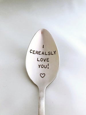 I Cerealsly Love You!-Hand Stamped Spoon-Father's Day Gift-Boyfriend Gift-Birthday Gift-Anniversary Gift-Best Selling Item-Gift under 50        Update your settings