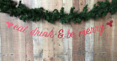 Christmas Banner - Eat Drink and Be Merry Christmas Banner -  Christmas Garland - Christmas Decoration