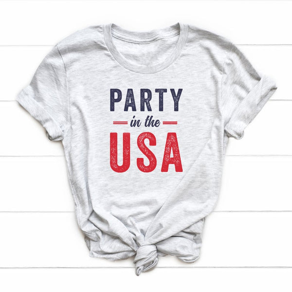 Party in the USA | Short Sleeve Tee | Graphic Tee | Independence Day | Patriotic Tee | America Tee | Unisex Tees | 4th of July