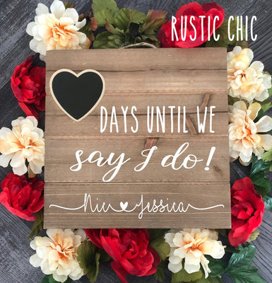 "Engagement Gifts For Couple, ""Days Until We Say I Do"", Wedding Countdown Chalkboard Sign, Engagement Gift For Her, Wooden Wedding Sign"