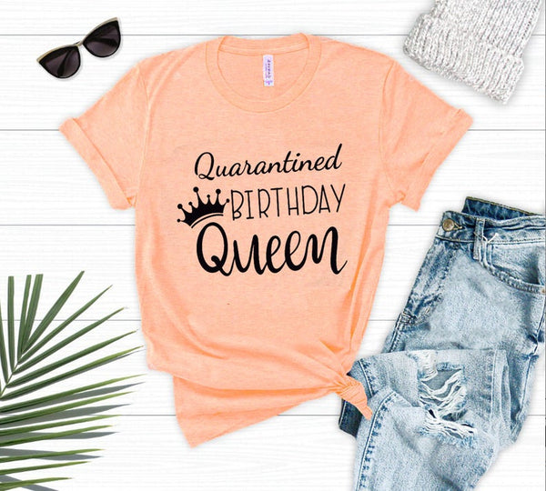 Quarantined Birthday Queen T-shirt. Birthday party Tee,  Custom Birthday Quarantined Shirt,Kids Birthday Quarantine,Quarantine Birthday Gift
