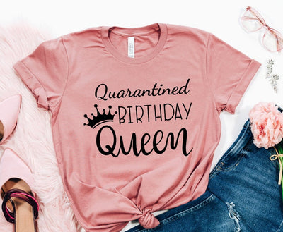 Quarantined Birthday Queen T-shirt. Birthday party Tee