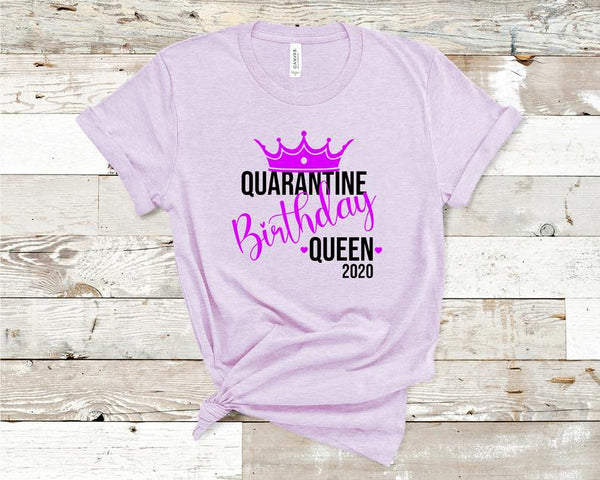 Quarantine Birthday Shirt, Quarantine Birthday Gift, Birthday Girl Tee, Social Distancing Shirt, Graphic Tee, Birthday Party Tee