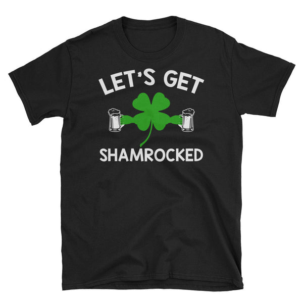 Let's Get Shamrocked Shirt | St Pattys Day Shirt For Women - Saint Patricks Day Shirts Women St Patricks Day Shirt Men