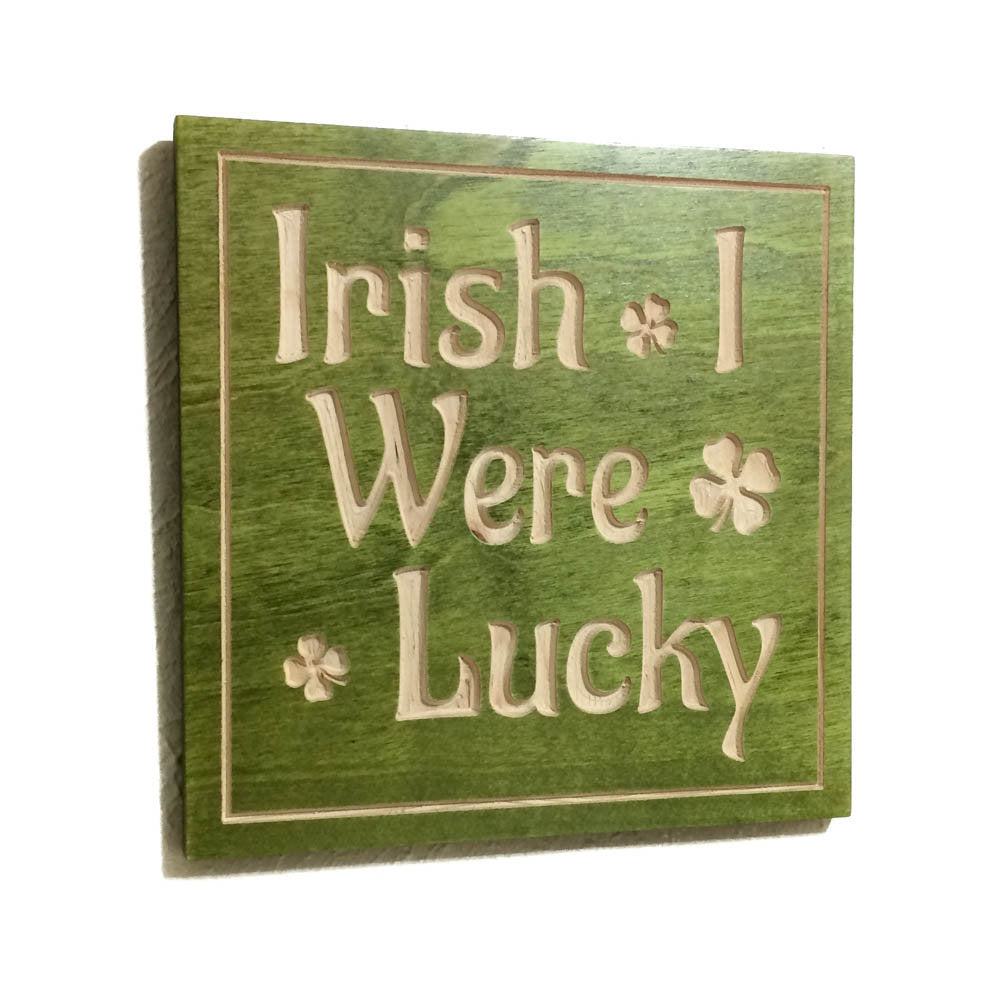 St Patrick Day Decoration Irish I Were Lucky Wooden Sign Office