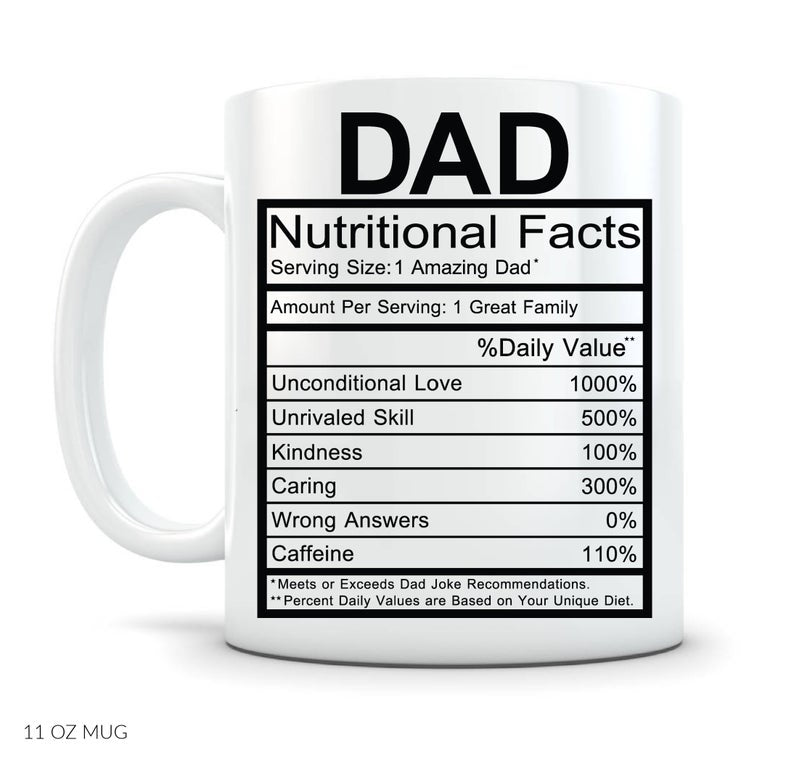 Mycozycups Father S Day Gifts Dad Nutritional Facts Label Coffee Mug Onlineamericanstore