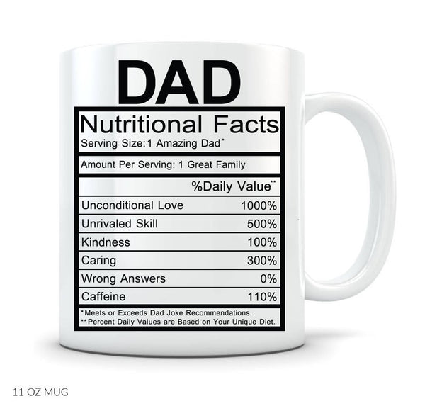 MyCozyCups Father's Day Gifts - Dad Nutritional Facts Label Coffee Mug - Funny Unique Gift Idea 11oz Cup For Husband, Dad, From Wife, Daughter, Son - Birthday, Christmas, Valentine's Day, Anniversary