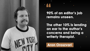 What Does The Editor Do, with Aron Oroszvari