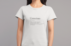 Conscious Definition Tee