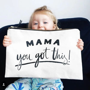 Mama you got this pouch