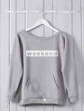 Load image into Gallery viewer, Weekend Sweatshirt