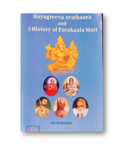 Hayagreeva Avathaara and The History of Parakaala Mutt