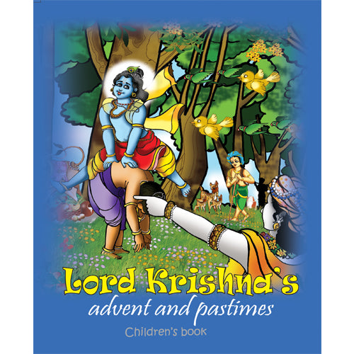 Lord Krishna's Advent & Pastimes