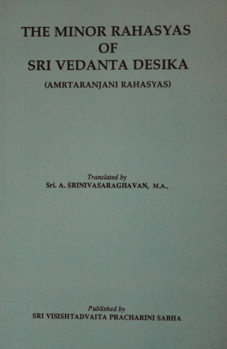 The Minor Rahasyas Of Sri Vedanta Desika