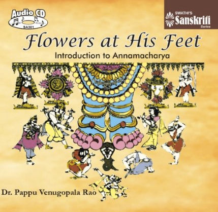 Flowers at his feet – Introduction to Annamacharya