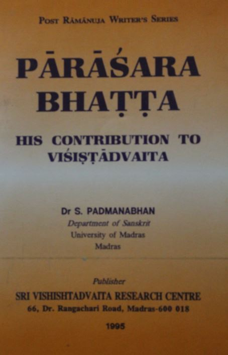Parasara Bhatta His Contribution To Visistadvaita