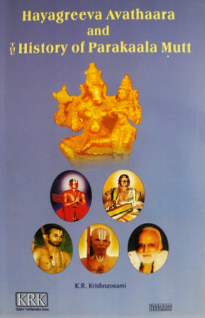 Hayagreeva Avataara and The History Of Parakala Mutt