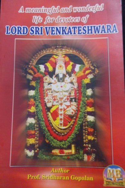 A Meaningful and Wonderful Life for Devotees of Lord Sri Venkateshwara