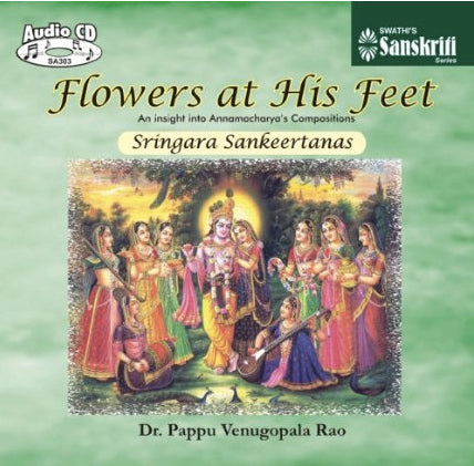 Flowers at his feet – Sringara Sankeertanas