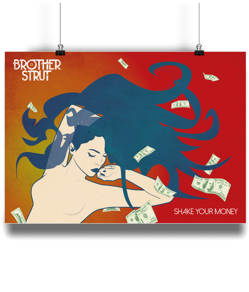 Brother Strut - Shake Your Money Poster