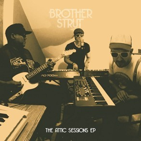 Brother Strut - Attic Sessions EP Digital Download