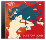 Brother Strut - Shake Your Money CD Album