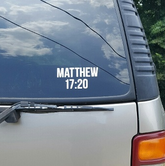 SCRIPTUREFERENCES  - Vinyl Window Decal -Matt 17:20