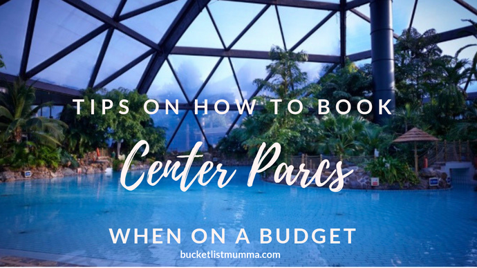 Center Parcs on a budget