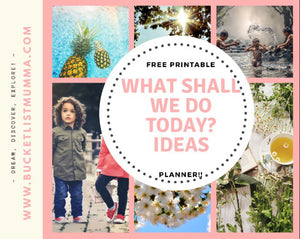 What shall we do today? IDEAS & FREE Printable Planner