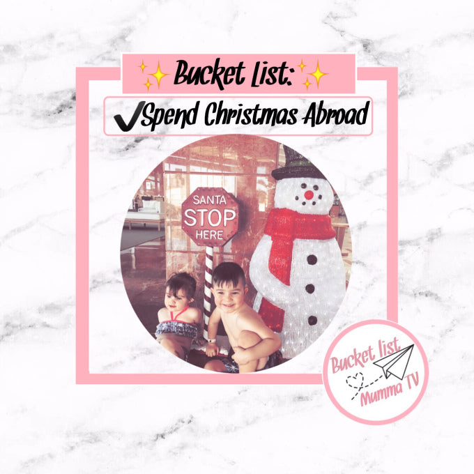 ✅Bucket List: Spend Christmas Abroad
