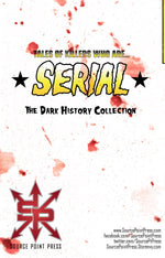 Serial: The Dark History Collection