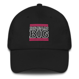 Pink and White Dream Big Lifestyle Dad Hat (assorted colors)