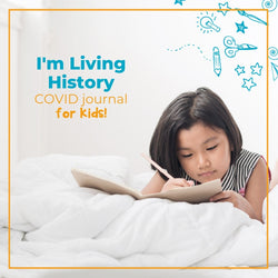 I'm Living History, helping Kids journal through COVID19 | Curiosity Box Kids