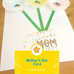 Mother's Day Card | Curiosity Box Kids