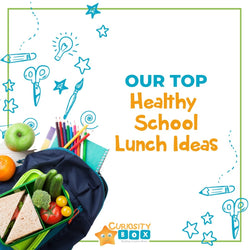 Our Top Healthy School Lunch Ideas | Curiosity Box Kids