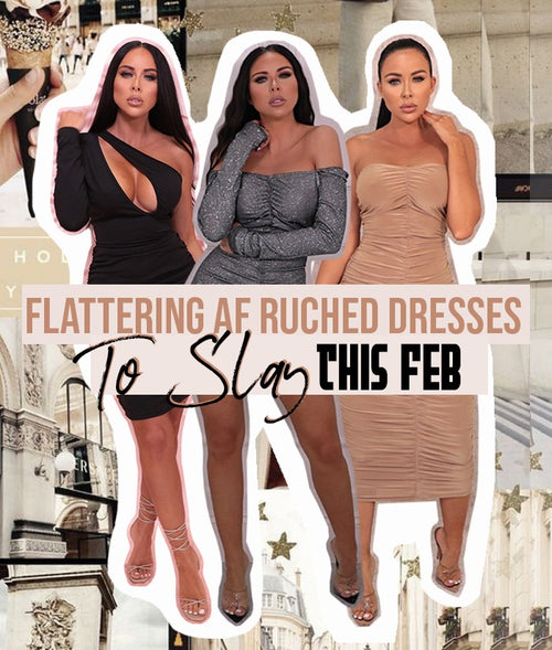 Flattering AF Ruched Dresses To Slay In This February