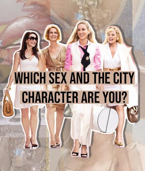 Which Sex And The City Character Are You?