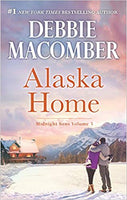 Alaska Home: A Romance Novel Falling for Him\Ending in Marriage\Midnight Sons and Daughters