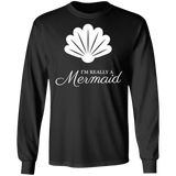 Really a Mermaid Long Sleeve Tee