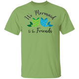 Mermaid To Be Friends Tails Basic Tee