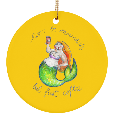But First Coffee Ceramic Circle Ornament