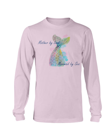 Mother by Land, Mermaid by Sea Long Sleeve T-Shirt