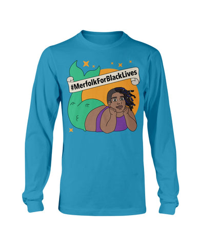 #MerfolkForBlackLives Non-Binary Long Sleeve T-Shirt