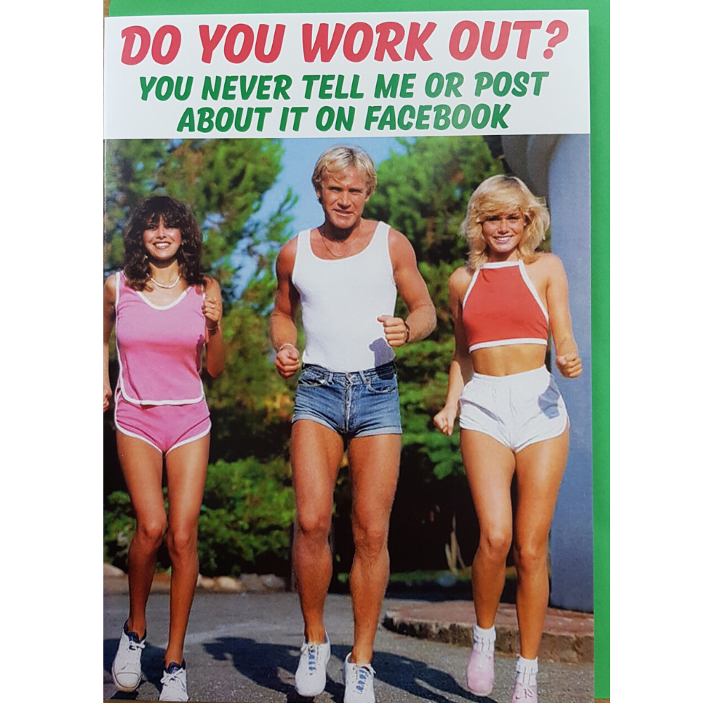 Greeting Card - Do You Work Out?