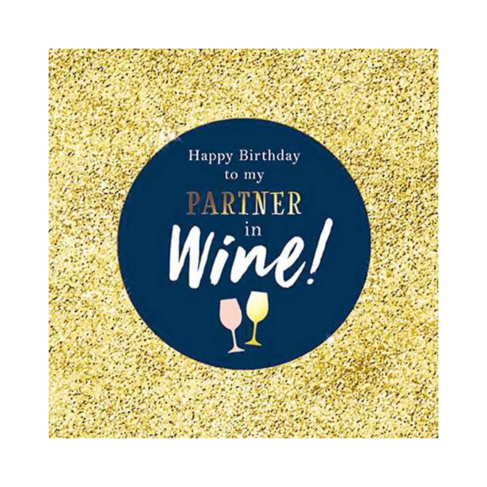 Greeting Card- Partner in Wine!