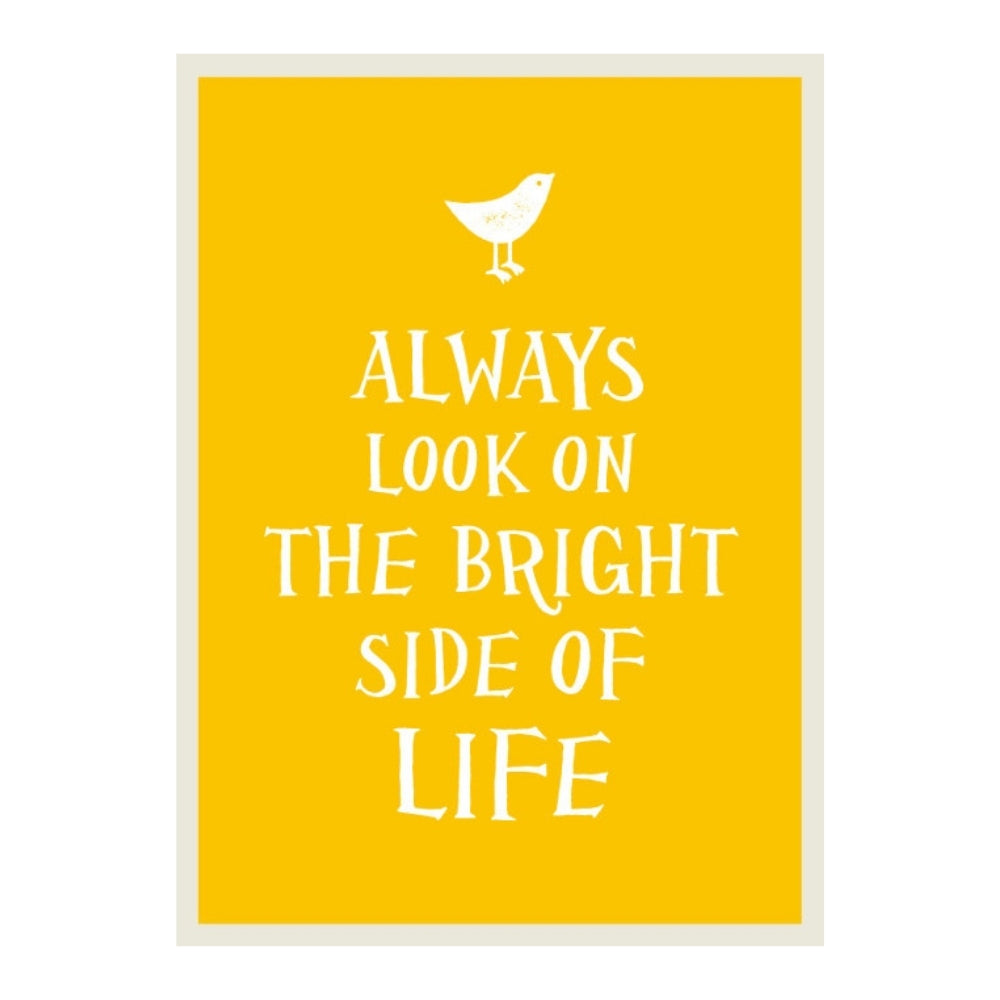 Always Look on the Bright Side of Life Gift Book