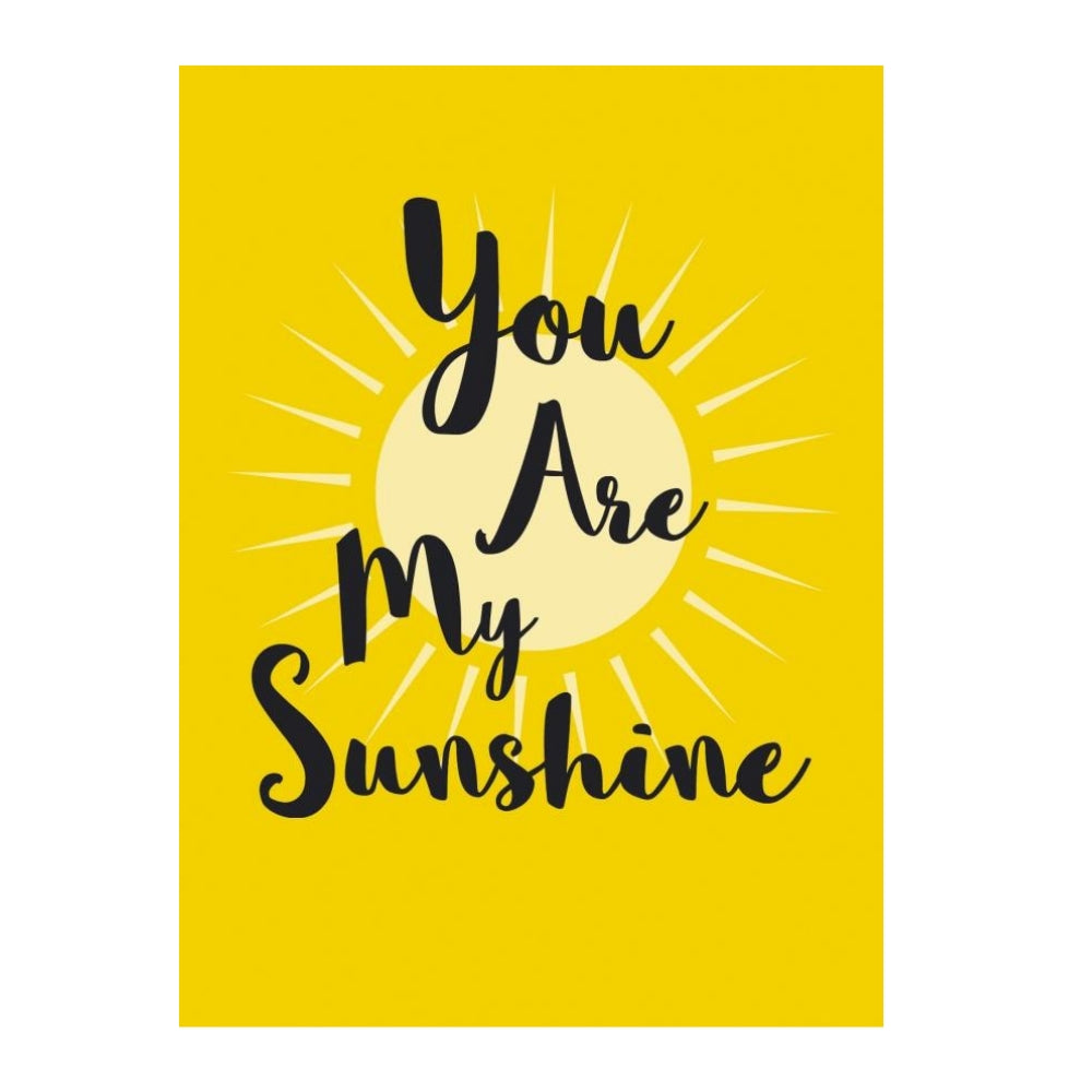 You Are My Sunshine Gift Book