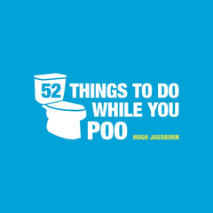 Fifty-Two Things To Do While You Poo Gift Book